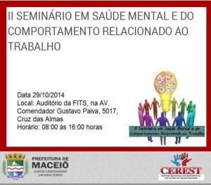 II SEMINÁRIO EM SAÚDE MENTAL E DO COMPORTAMENTO RELACIONADO AO TRABALHO