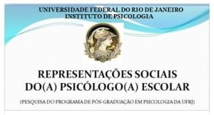 PESQUISA REPRESENTAÇÕES SOCIAIS DO PSICÓLOGO ESCOLAR