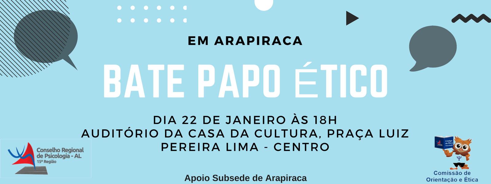 Bate Papo Ético em Arapiraca