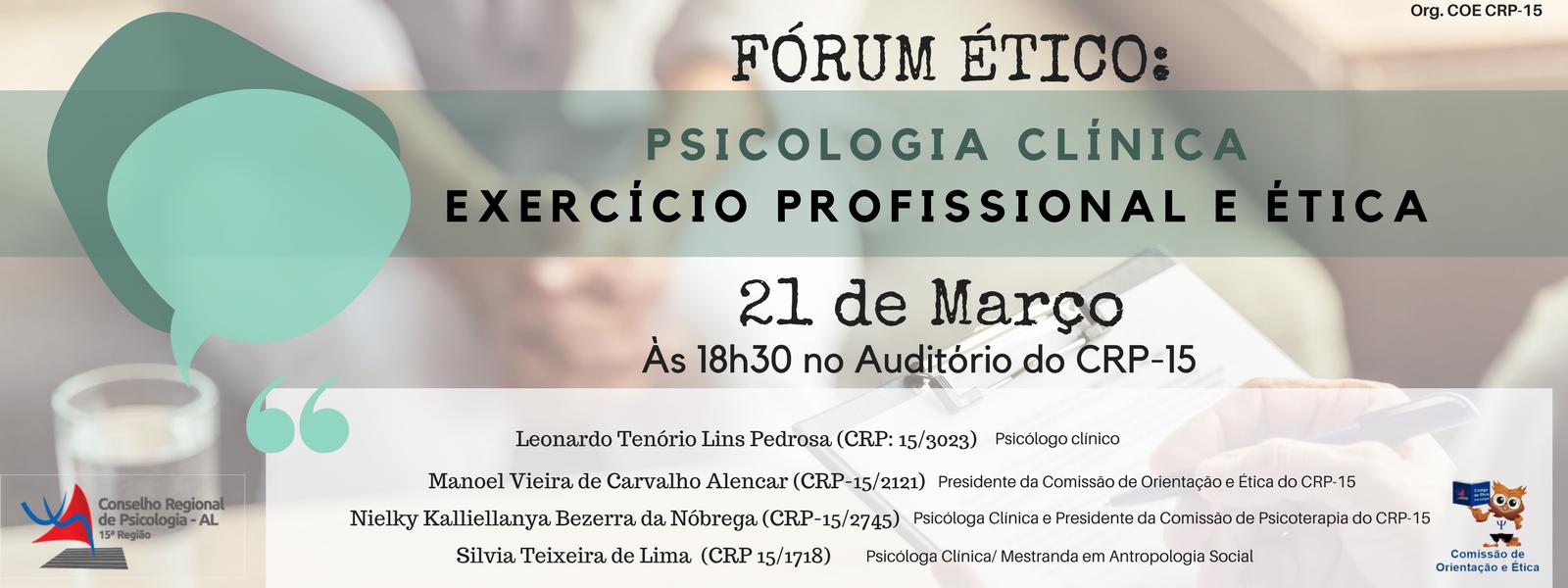 Fórum Ético: Psicologia Clínica