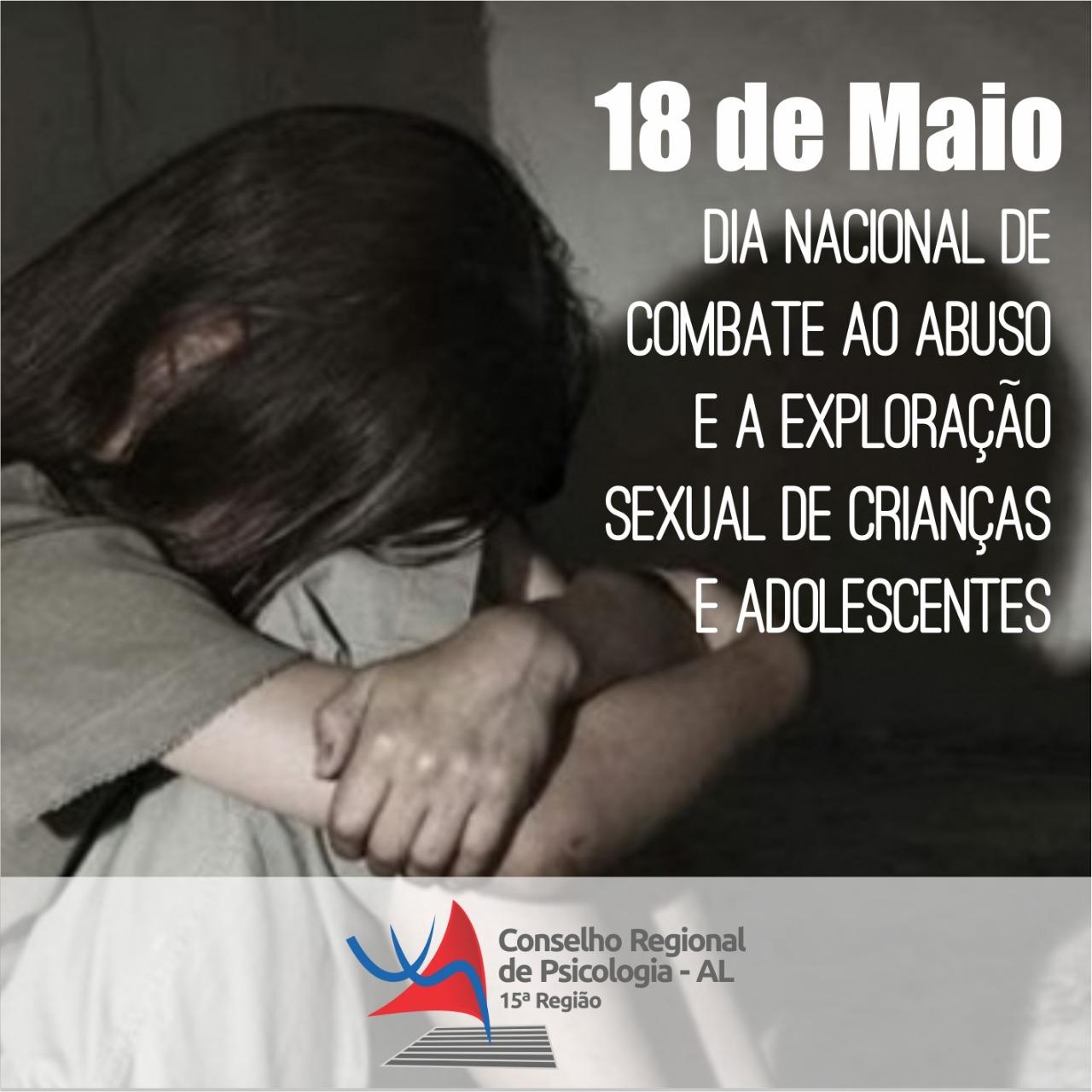 c9f66b5457b6 Conselho Regional de Psicologia - 15ª Região » 18 de maio: Dia Nacional de  Combate ao Abuso e a Exploração Sexual de Crianças e Adolescentes